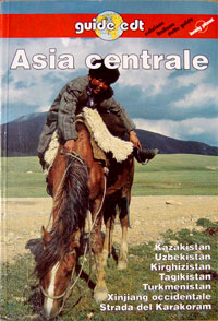 John King, John Noble, Andrew Humphreys. Central Asia. Lonely Planet travel survival kit