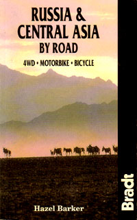 Hazel Barker, David Thurlow. Russia & Central Asia by Road